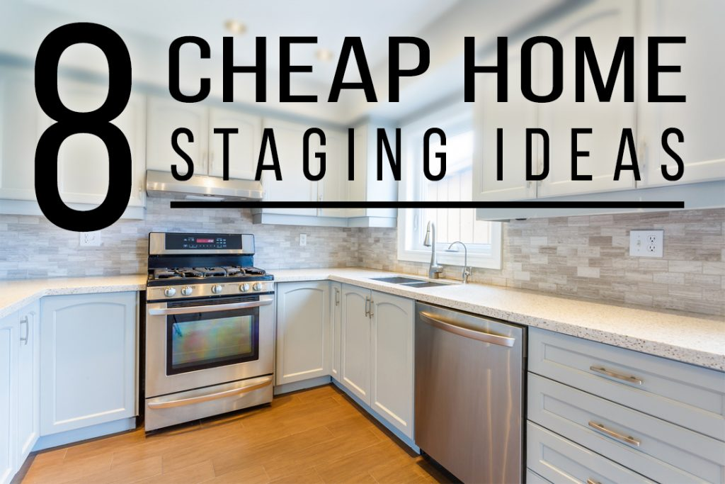 Perfect 8 Cheap Home Staging Ideas